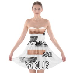 Who Are You Strapless Bra Top Dress