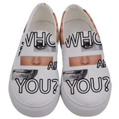 Who Are You Men s Canvas Slip Ons