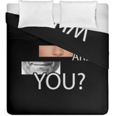 Who Are You Duvet Cover Double Side (king Size)