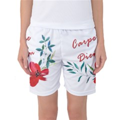 Carpe Diem  Women s Basketball Shorts