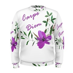 Carpe Diem  Men s Sweatshirt
