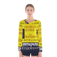 Ronald Story Vaccine  Women s Long Sleeve Tee