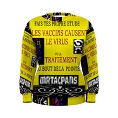 Ronald Story Vaccine  Women s Sweatshirt