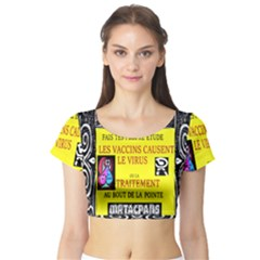 Vaccine  Story Mrtacpans Short Sleeve Crop Top