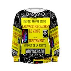 Vaccine  Story Mrtacpans Women s Sweatshirt