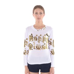Happy Diwali Gold Golden Stars Star Festival Of Lights Deepavali Typography Women s Long Sleeve Tee