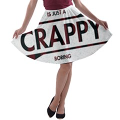 Reality Is Just A Crappy  Boring Game A Line Skater Skirt