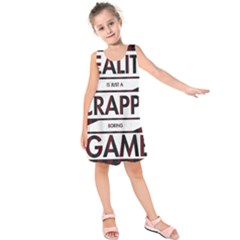 Reality Is Just A Crappy  Boring Game Kids  Sleeveless Dress
