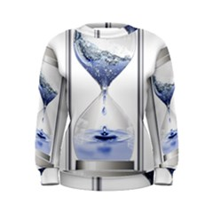 Time Water Movement Drop Of Water Women s Sweatshirt