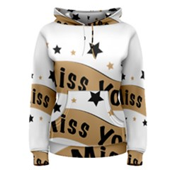 Lettering Miss You Banner Women s Pullover Hoodie