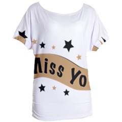 Lettering Miss You Banner Women s Oversized Tee