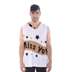 Lettering Miss You Banner Men s Basketball Tank Top