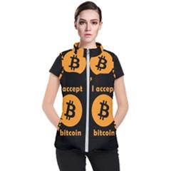 I Accept Bitcoin Women s Puffer Vest