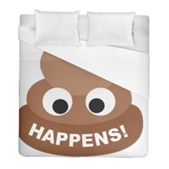 Poo Happens Duvet Cover (full/ Double Size)