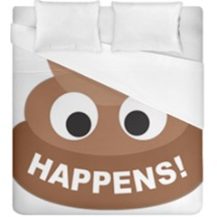 Poo Happens Duvet Cover (king Size)