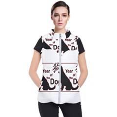 Year Of The Dog   Chinese New Year Women s Puffer Vest