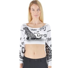 Year Of The Dog   Chinese New Year Long Sleeve Crop Top