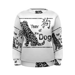 Year Of The Dog   Chinese New Year Women s Sweatshirt