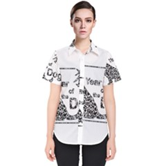 Year Of The Dog   Chinese New Year Women s Short Sleeve Shirt