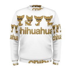 Chihuahua Men s Sweatshirt