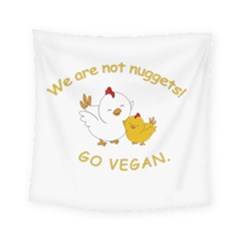 Go Vegan   Cute Chick  Square Tapestry (small)