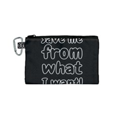 Save Me From What I Want Canvas Cosmetic Bag (small)