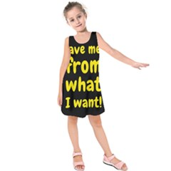 Save Me From What I Want Kids  Sleeveless Dress