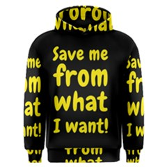 Save Me From What I Want Men s Overhead Hoodie