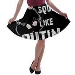 Squat Like Putin A Line Skater Skirt
