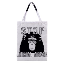 Stop Animal Abuse   Chimpanzee  Classic Tote Bag