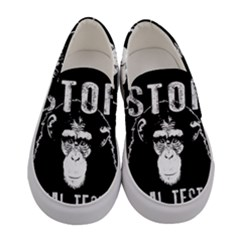 Stop Animal Testing   Chimpanzee  Women s Canvas Slip Ons