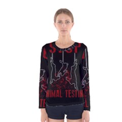 Stop Animal Testing   Rabbits  Women s Long Sleeve Tee