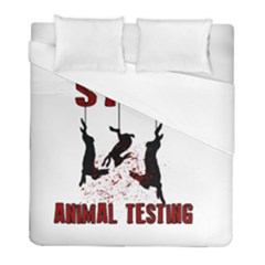 Stop Animal Testing   Rabbits  Duvet Cover (full/ Double Size)