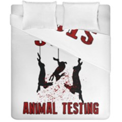 Stop Animal Testing   Rabbits  Duvet Cover Double Side (california King Size)
