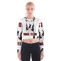 Stop Animal Testing   Rabbits  Cropped Sweatshirt
