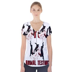 Stop Animal Testing   Rabbits  Short Sleeve Front Detail Top