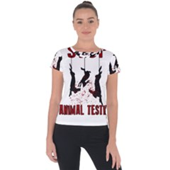 Stop Animal Testing   Rabbits  Short Sleeve Sports Top