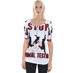 Stop Animal Testing   Rabbits  Wide Neckline Tee