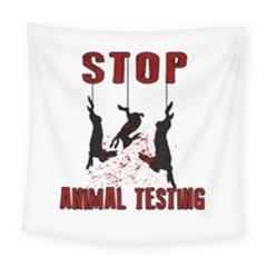 Stop Animal Testing   Rabbits  Square Tapestry (large)