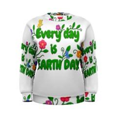 Earth Day Women s Sweatshirt