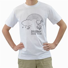 Dream Come True   Rainbow White Mens  T Shirt