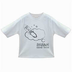 Dream Come True - Space Infant/Toddler T-Shirt