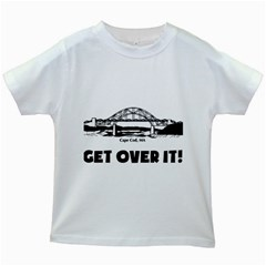 Get Over It White Kids'' T Shirt