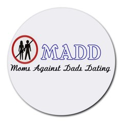 Madd 8  Mouse Pad (Round)
