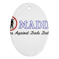 Madd Oval Ornament (Two Sides)