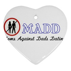 Madd Heart Ornament (two Sides)