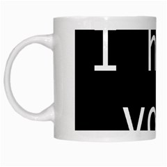 Ihy1500x1500 White Coffee Mug
