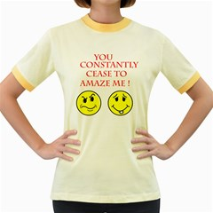 Cease To Amaze Colored Ringer Womens  T Shirt