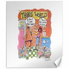 Thong World 8  x 10  Unframed Canvas Print