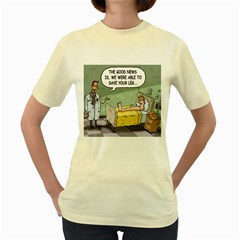 The Good News Is ... Yellow Womens  T-shirt
